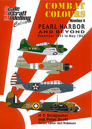 Guideline Publications Combat Colours 4: Pearl Harbor and beyond- December 1941-May 1942