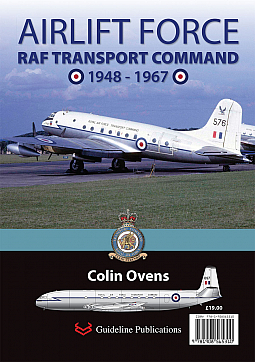 Guideline Publications Airlift Force RAF Transport Command 1948-1967 By Colin Ovens
