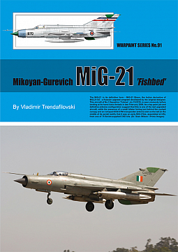 Guideline Publications No 91 Mikoyan-Gurevich MiG-21 'Fishbed'