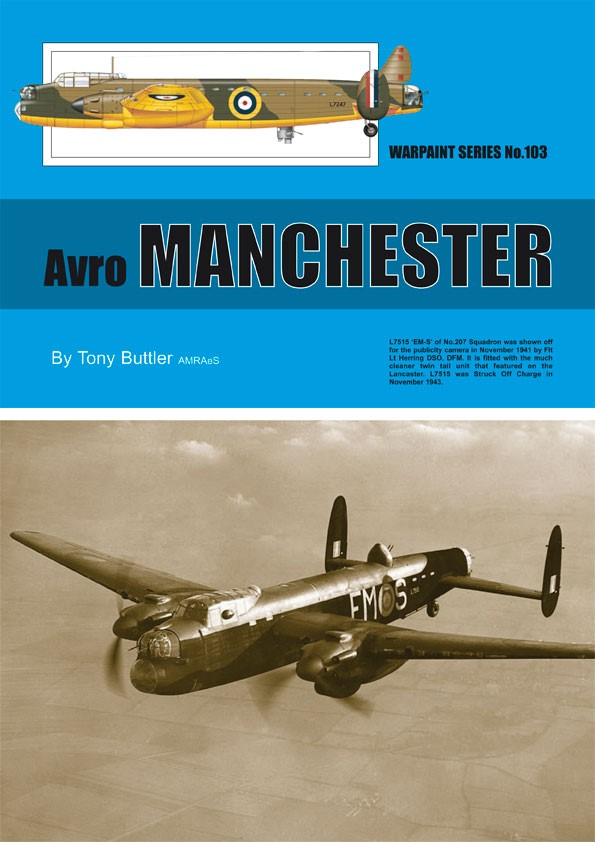 Guideline Publications No.103 Avro Manchester No.103  in the Warpaint series
