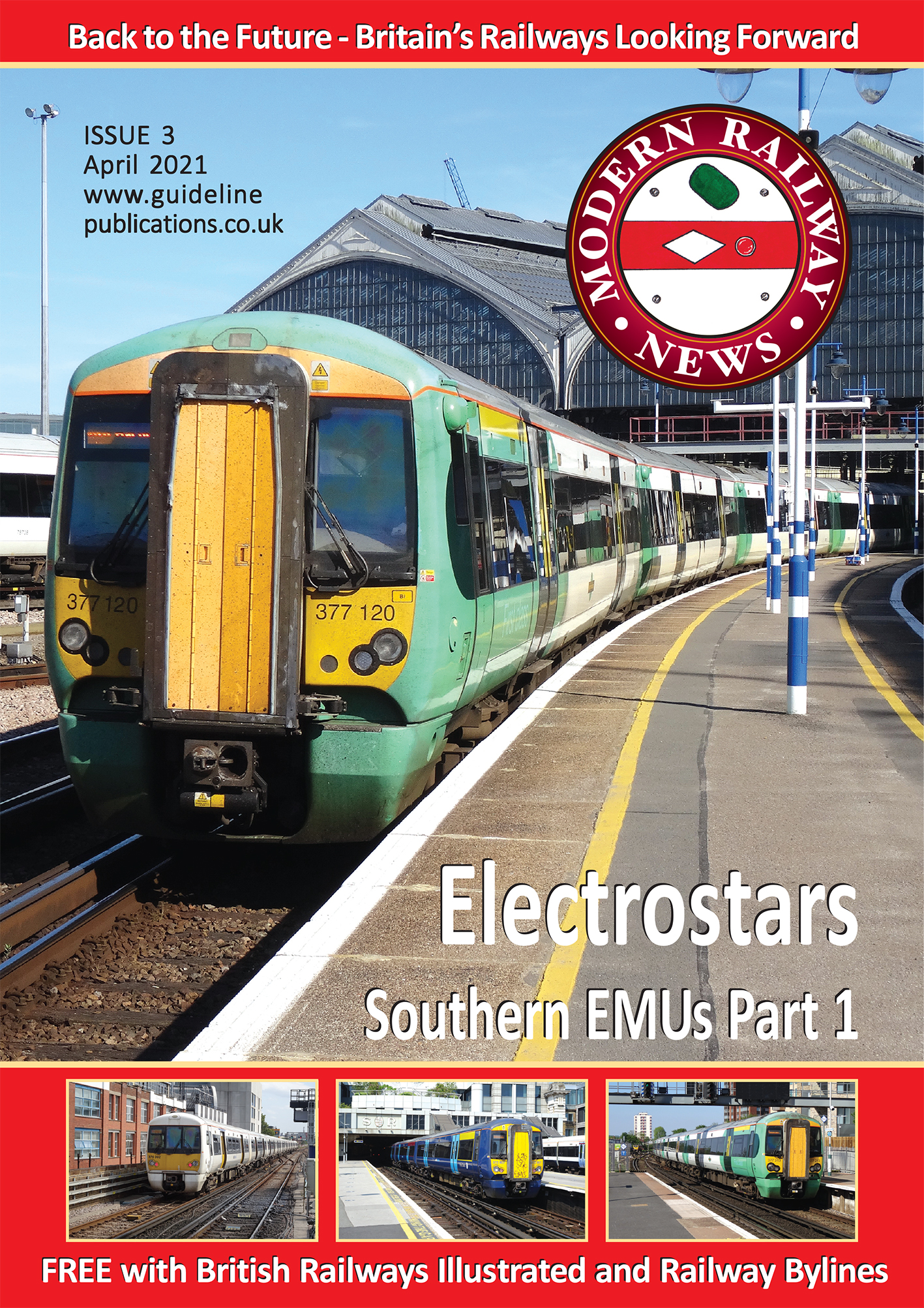 Guideline Publications Modern Railway News - Free digital issue FREE DIGITAL ISSUE - April 2021